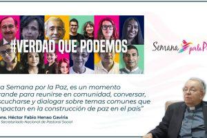 """""""La Semana por la Paz, es un momento para reunirse y dialogar"""": Mons. Henao"""